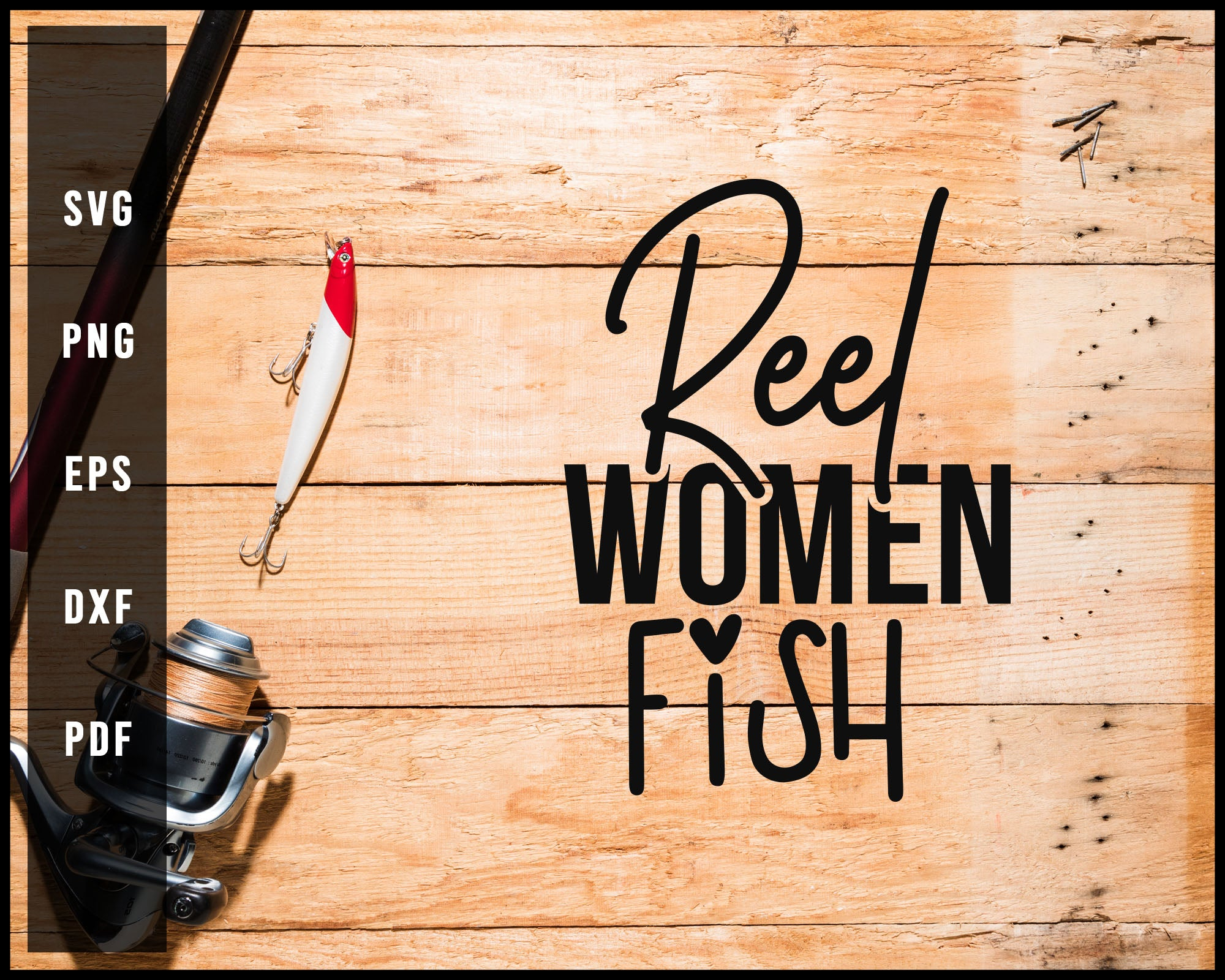 Reel Women Fish svg png Silhouette Designs For Cricut And Printable Files