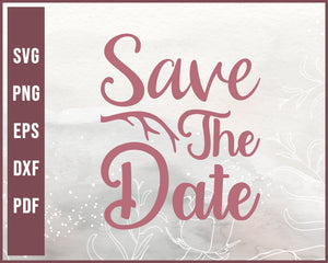Save The Date Wedding svg