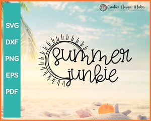 Summer Junkie svg Designs For Cricut Silhouette And eps png Printable Files