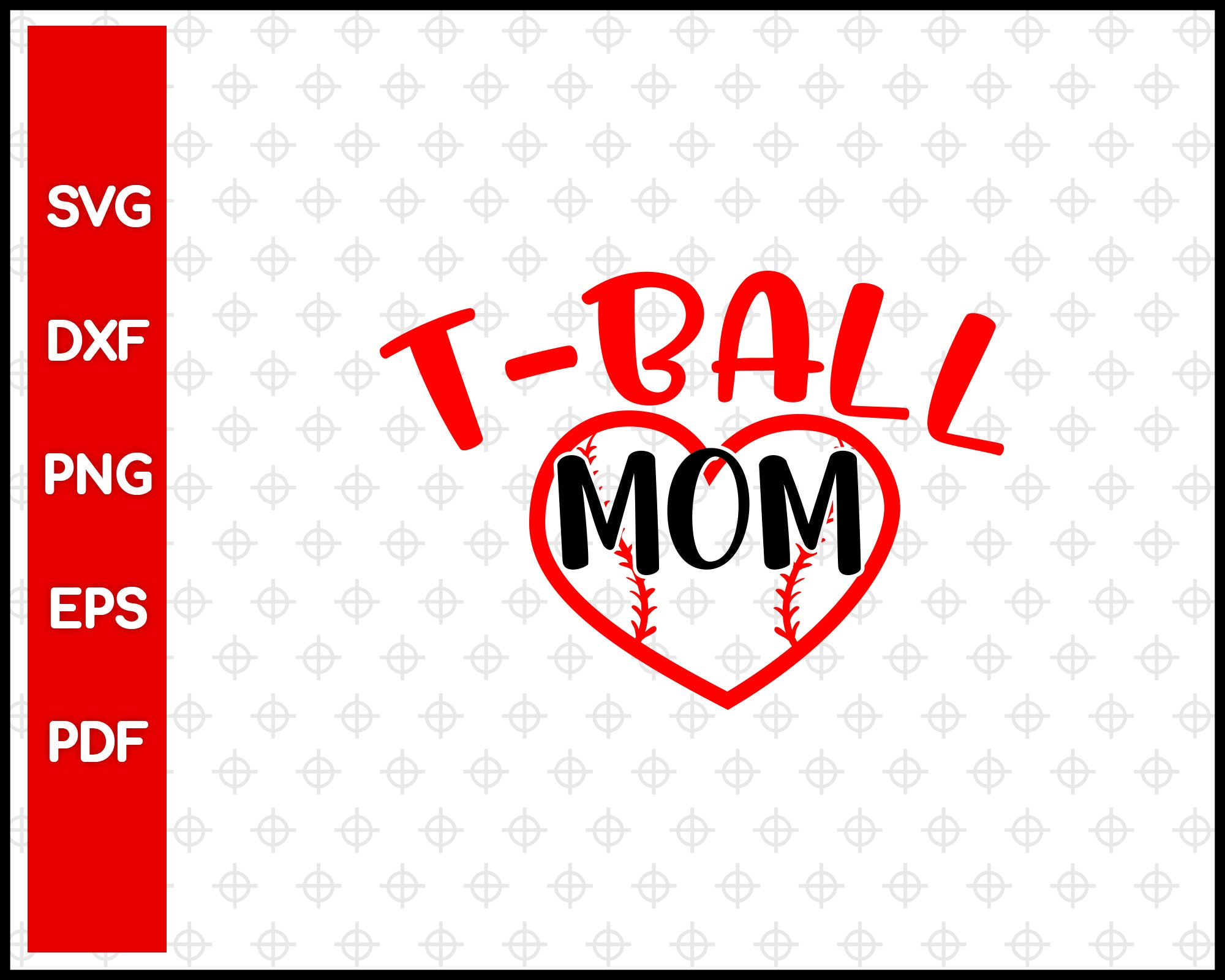 T Ball Mama Love Cut File For Cricut svg, dxf, png, eps, pdf Silhouette Printable Files