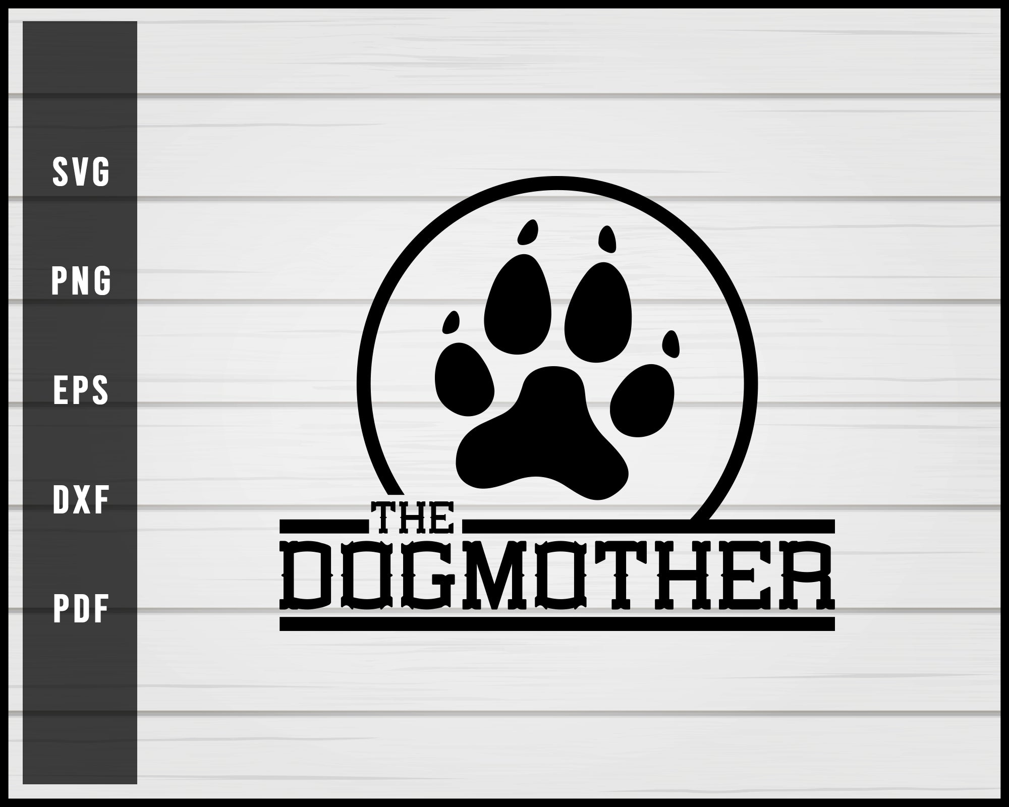The dog mother svg png Silhouette Designs For Cricut And Printable Files