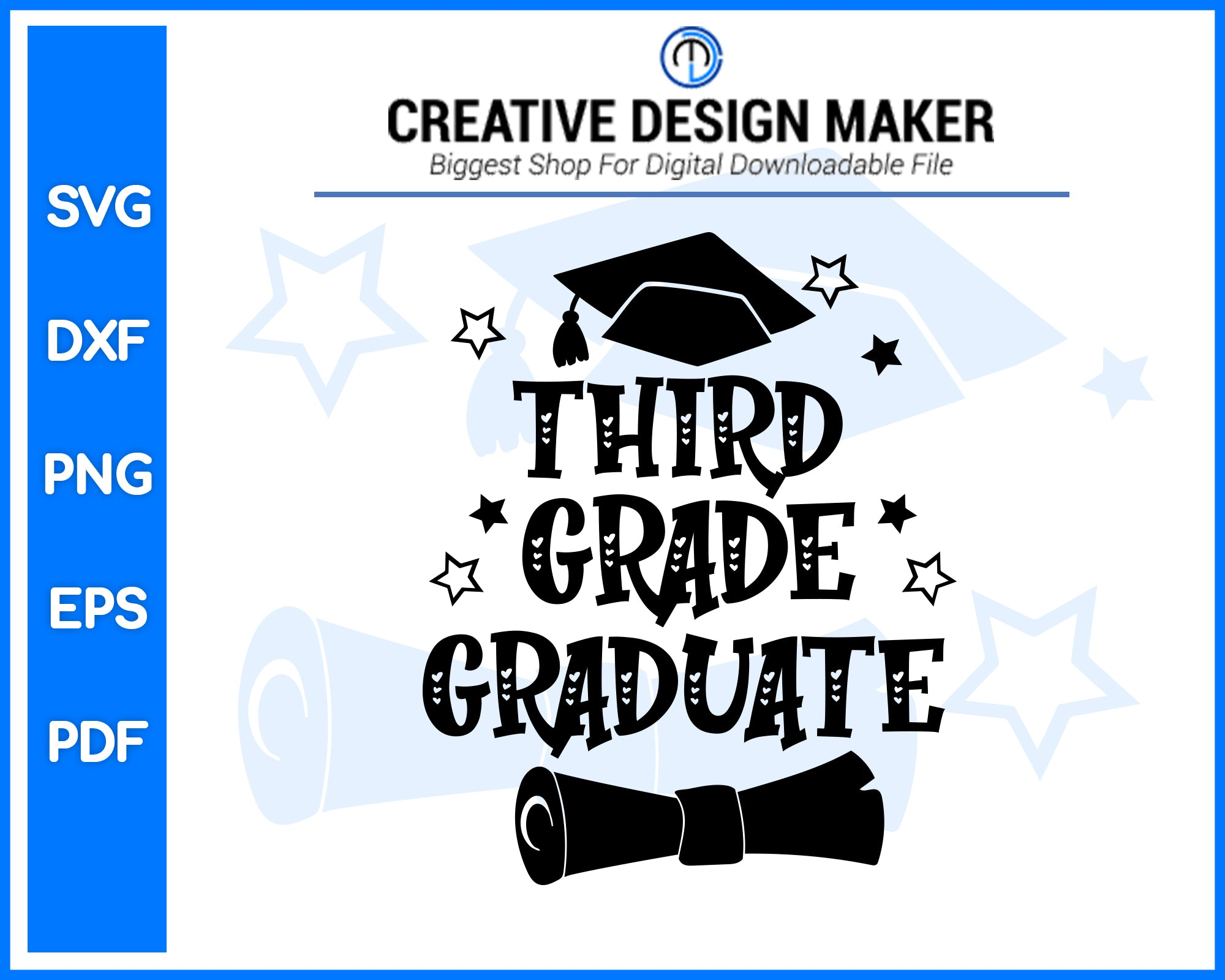 Third Grade Graduate svg For Cricut Silhouette And eps png Printable Artworks