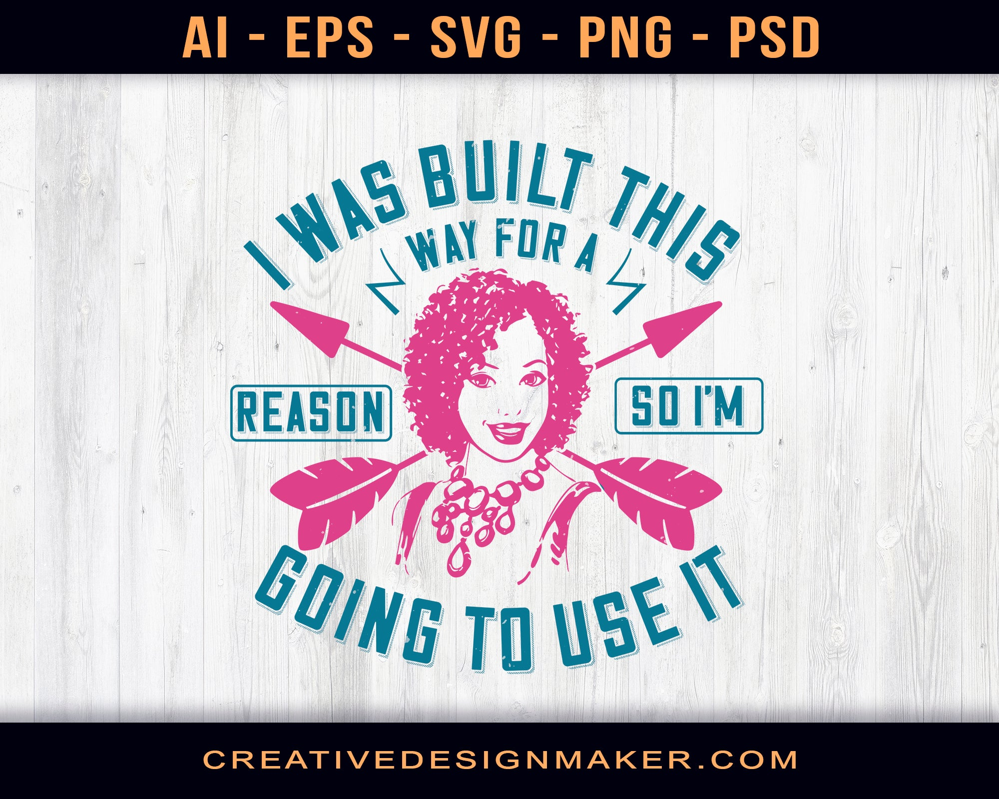 I Was Built This Way For A Reason, So I'm Going To Use It Afro Print Ready Editable T-Shirt SVG Design!