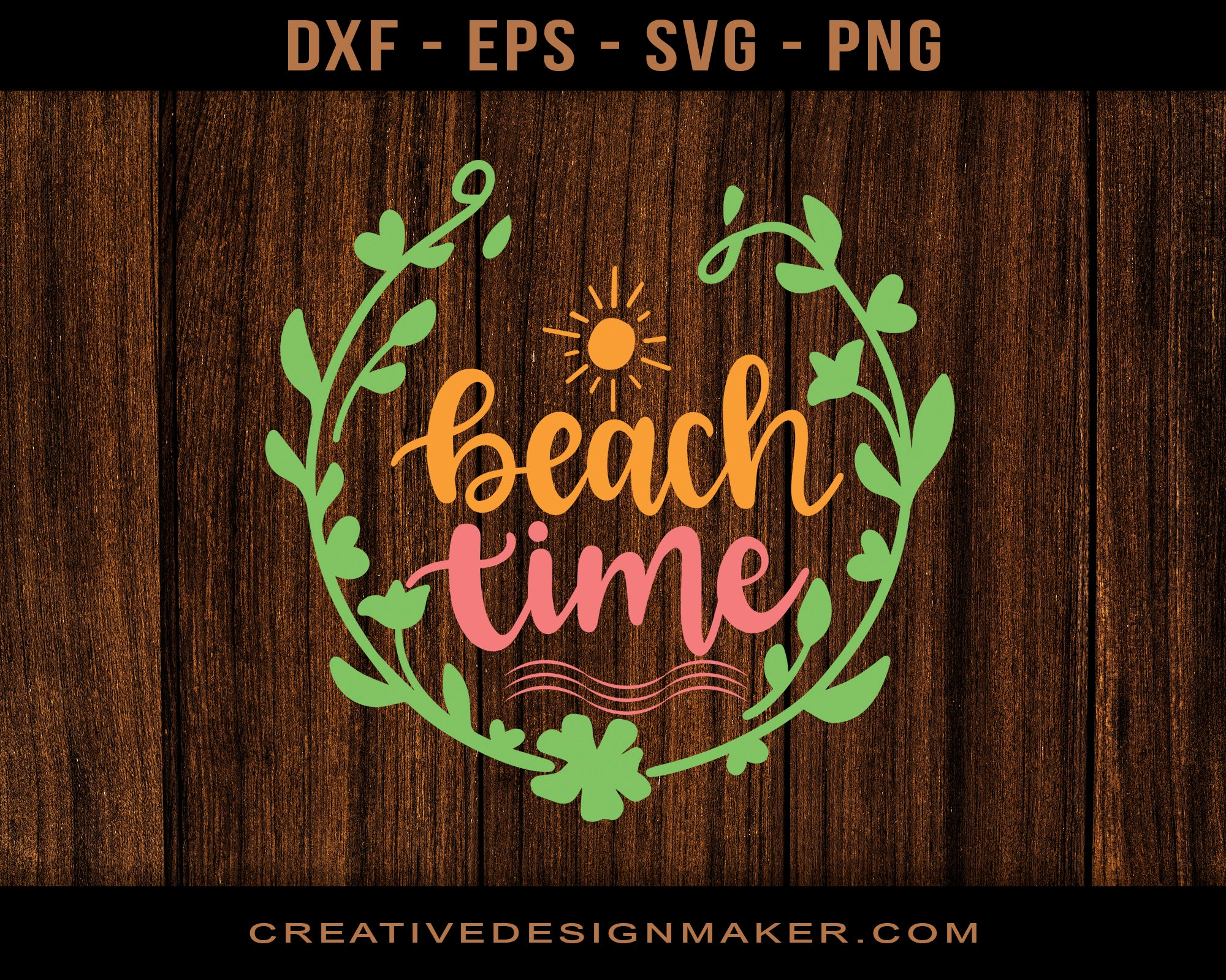 Beach Time Adventure Svg Dxf Png Eps Printable Files!