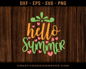 Hello Summer Adventure Svg Dxf Png Eps Printable Files!
