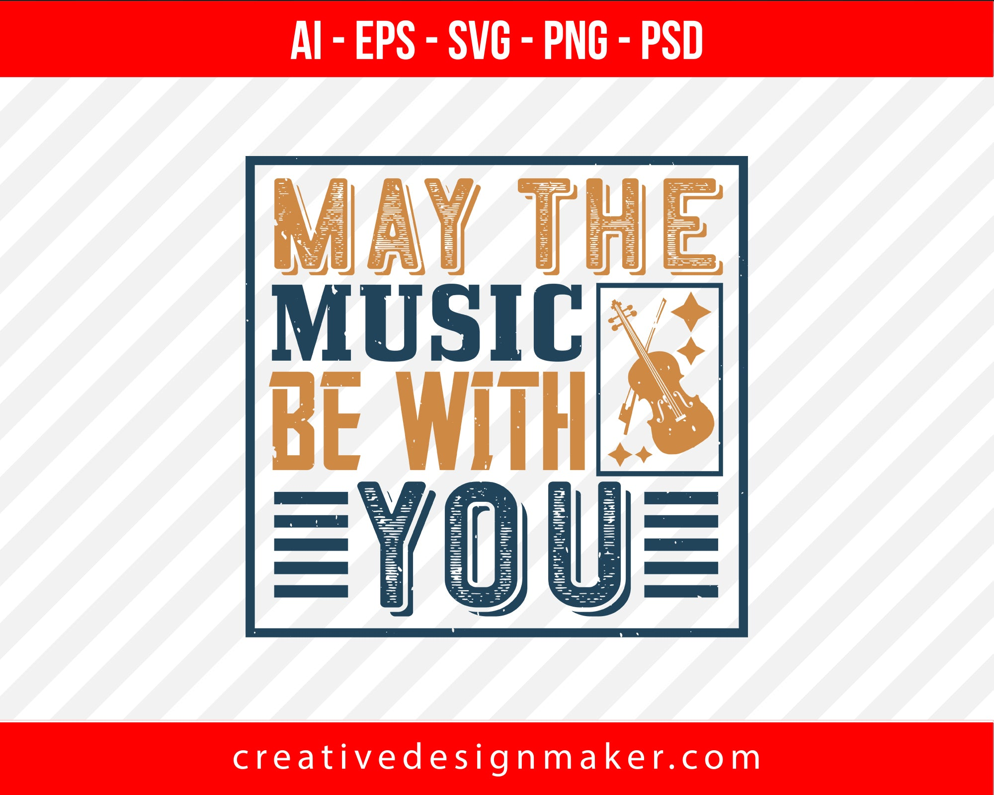May the music be with you Violin Print Ready Editable T-Shirt SVG Design!
