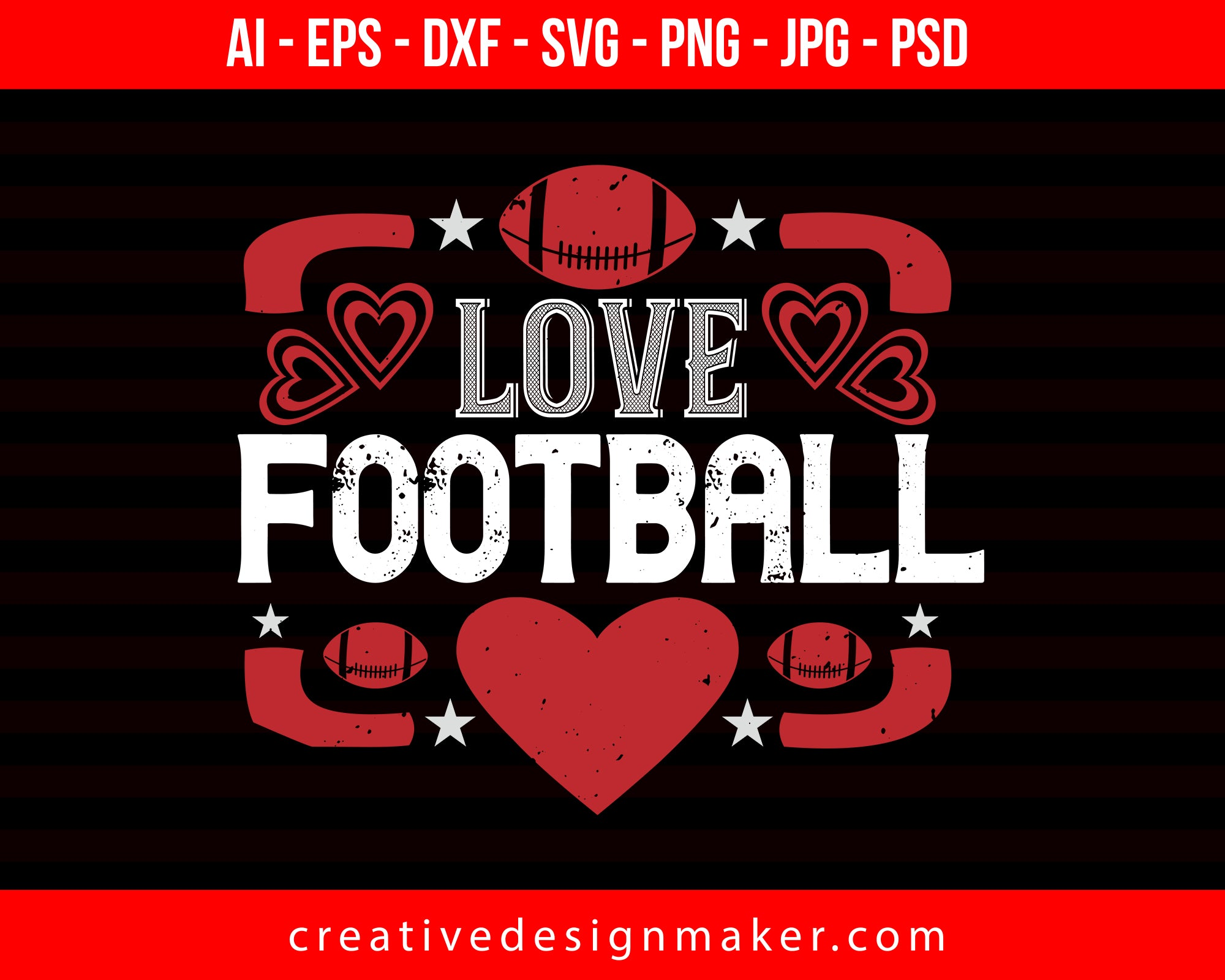 Love Football Print Ready Editable T-Shirt SVG Design!