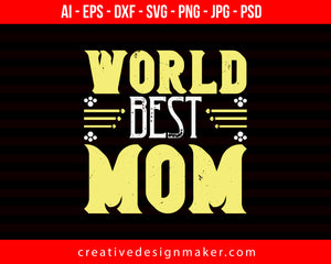 World Best Mom Print Ready Editable T-Shirt SVG Design!