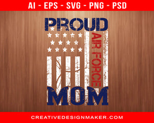 Proud Air Force  Mom Air Force Print Ready Editable T-Shirt SVG Design!