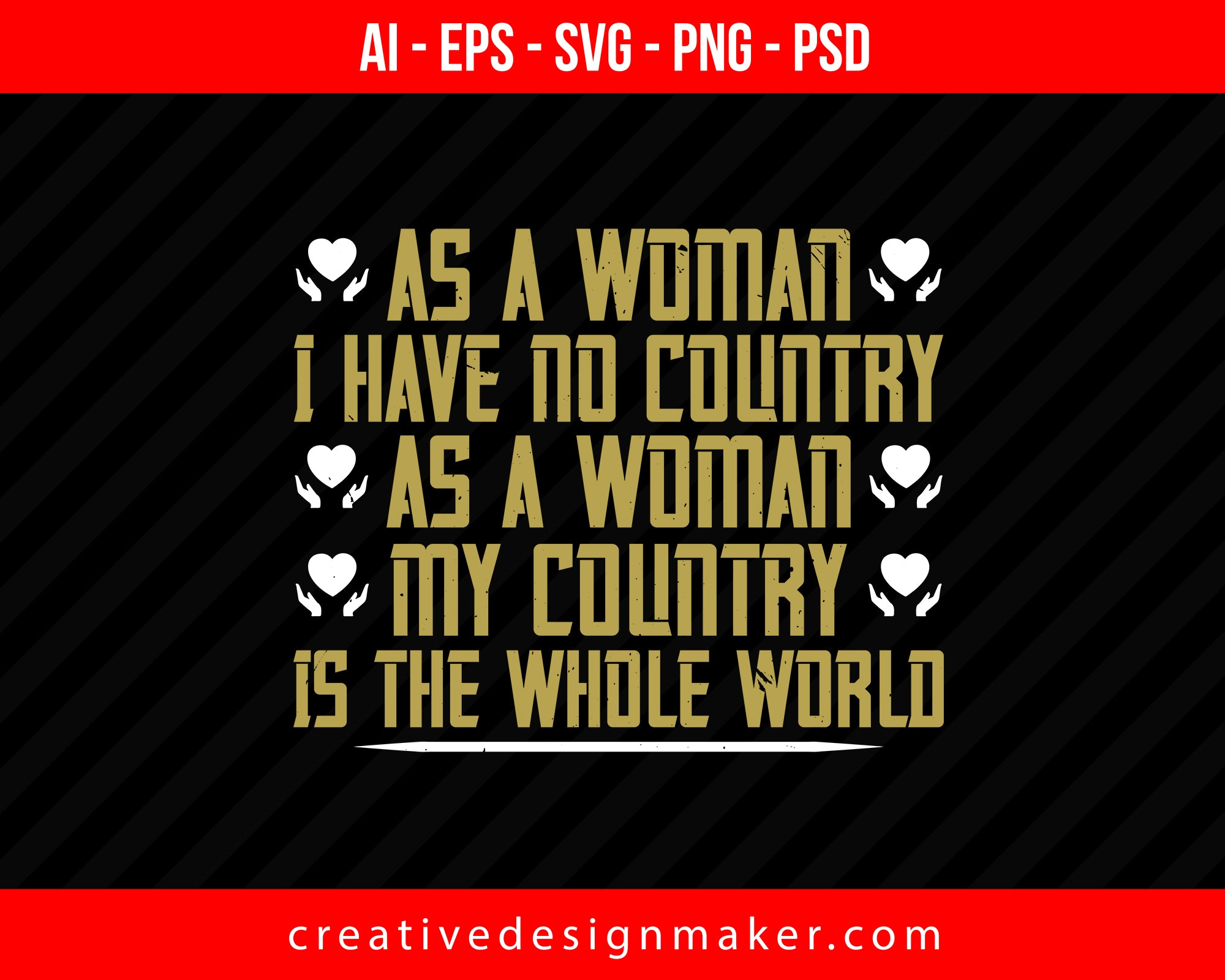 As a woman I have no country. As a woman my Print Ready Editable T-Shirt SVG Design!