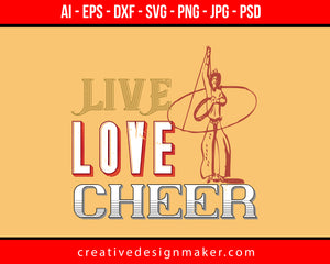 Live Love Cheer Football Print Ready Editable T-Shirt SVG Design!