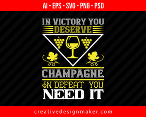 In Victory You Deserve Champagne Wine Print Ready Editable T-Shirt SVG Design!