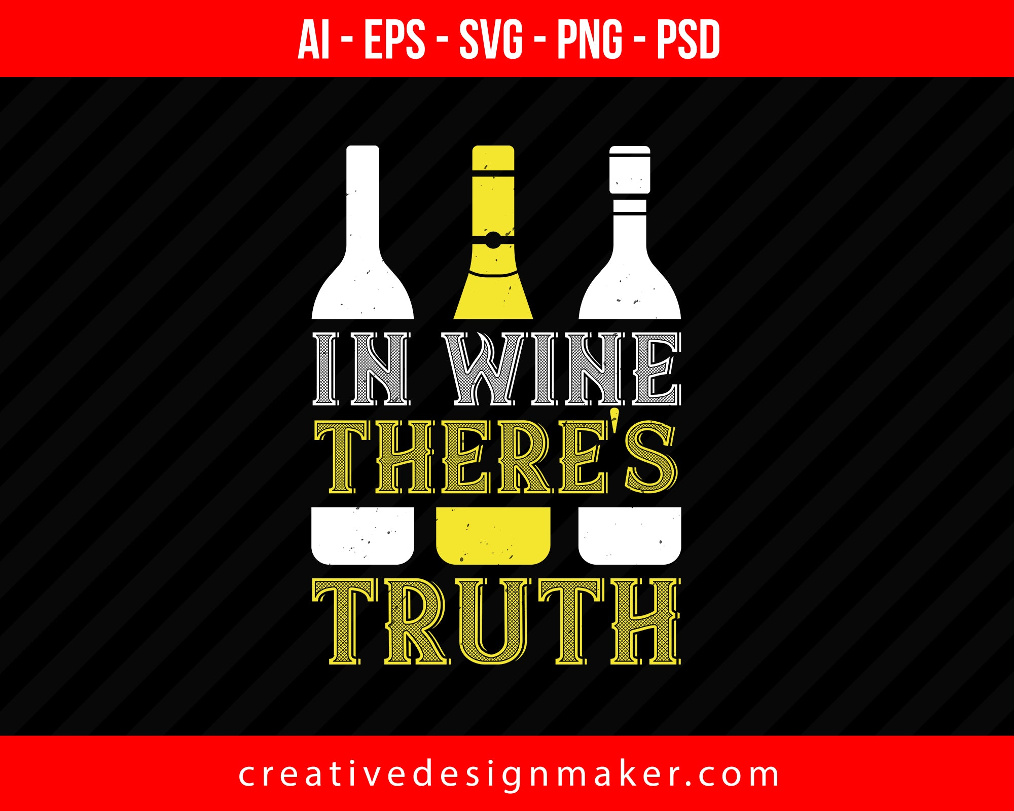 In Wine Ther's Truth Print Ready Editable T-Shirt SVG Design!