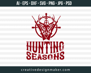 Hunting Seasons Print Ready Editable T-Shirt SVG Design!