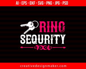 Ring Security Couple Print Ready Editable T-Shirt SVG Design!