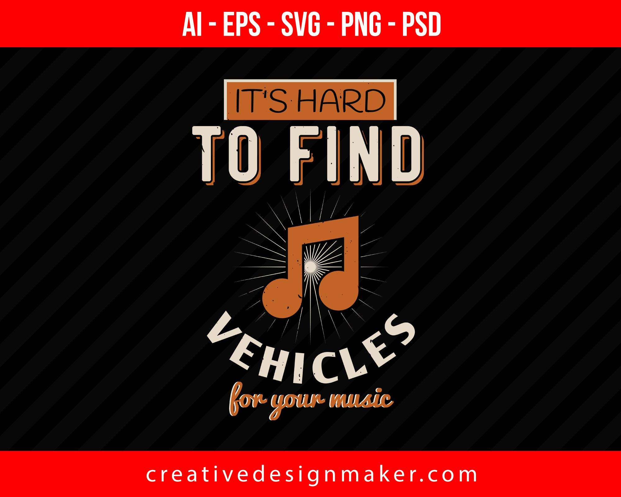 It's hard to find vehicles for your music Vehicles Print Ready Editable T-Shirt SVG Design!
