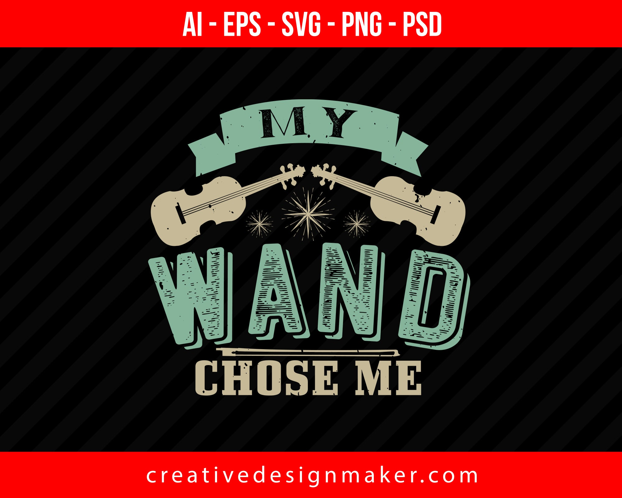 My wand chose me Violin Print Ready Editable T-Shirt SVG Design!