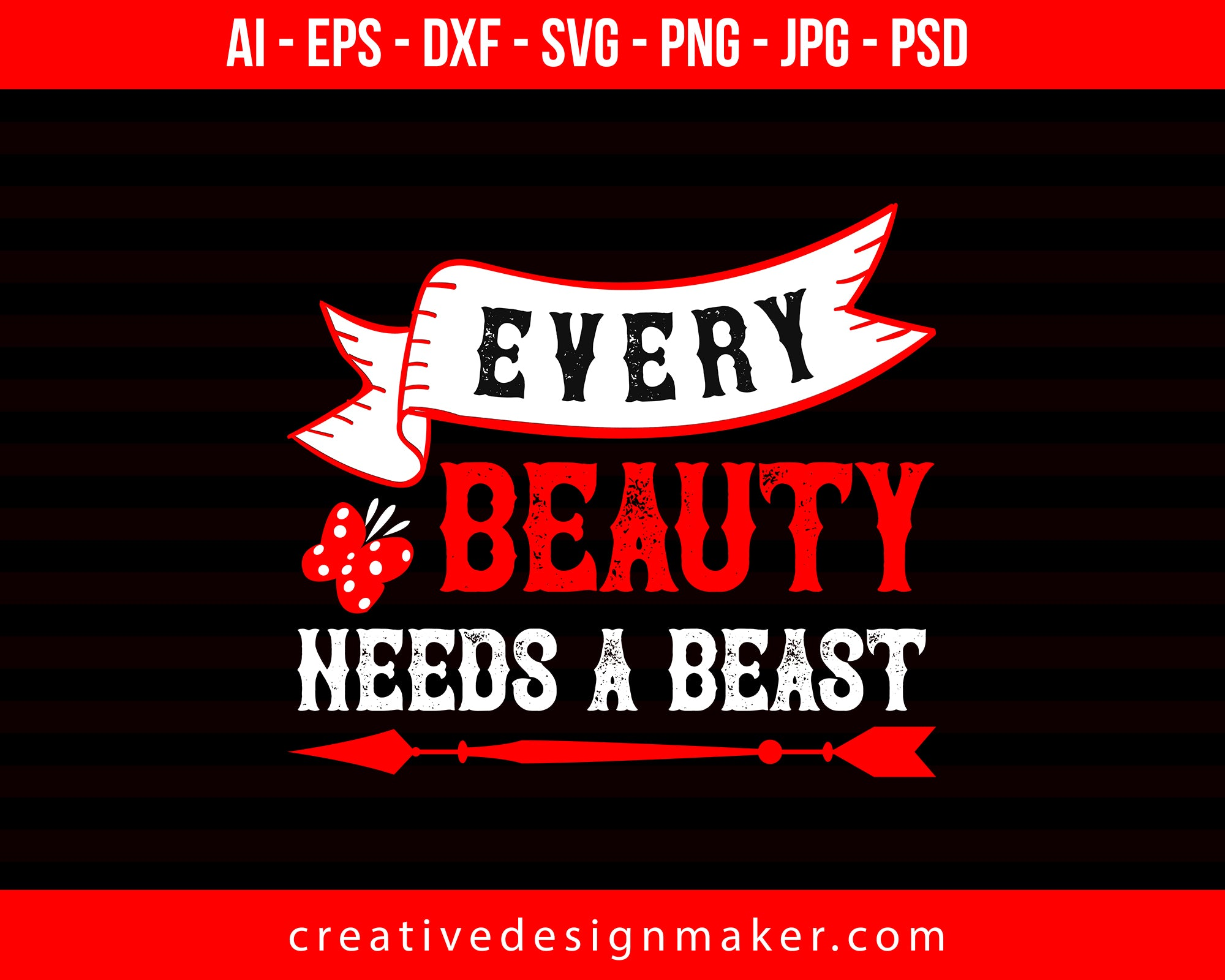 Every Beauty Needs A Beast Couple Print Ready Editable T-Shirt SVG Design!