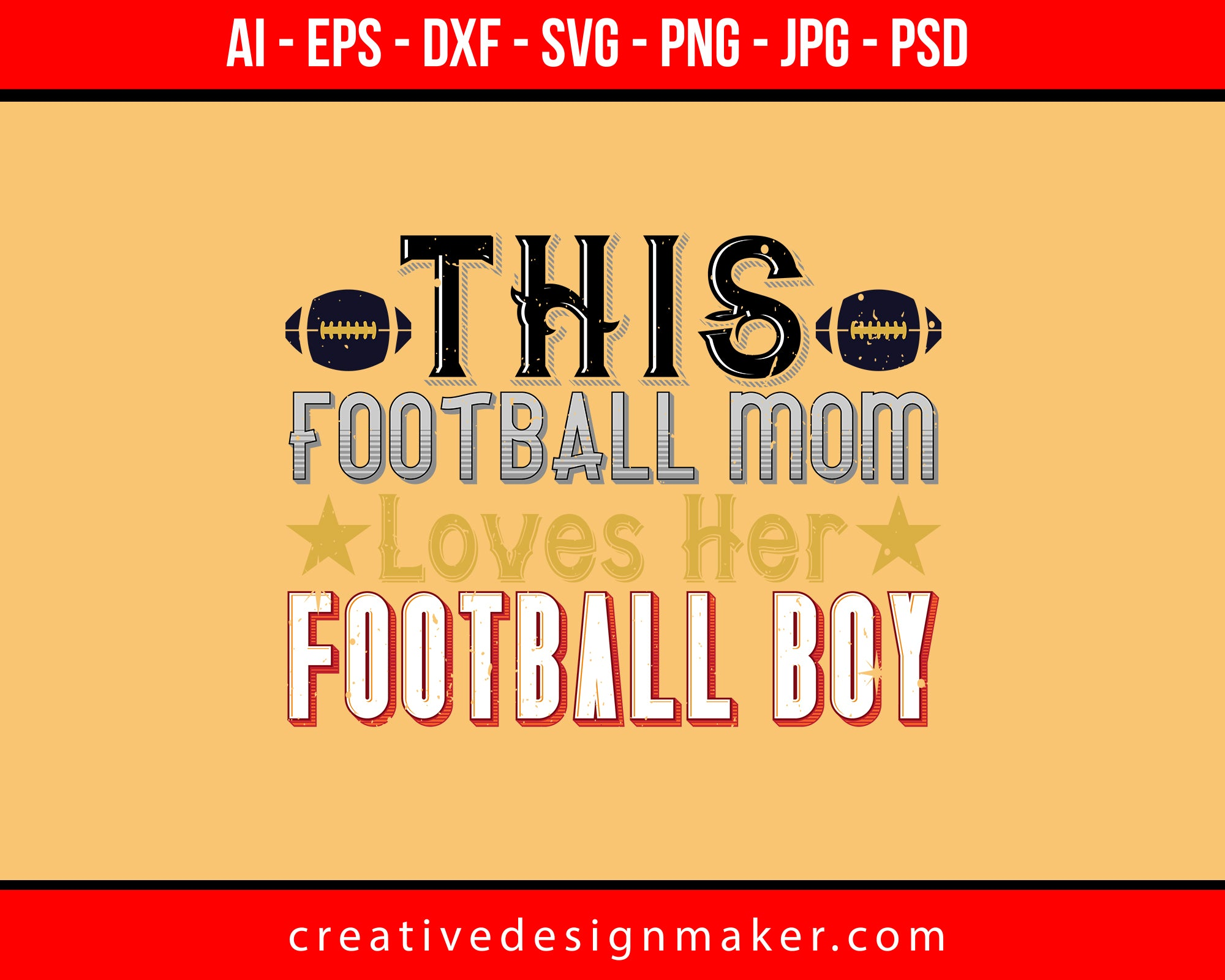 This Football Mom Loves Her Football Boy Print Ready Editable T-Shirt SVG Design!
