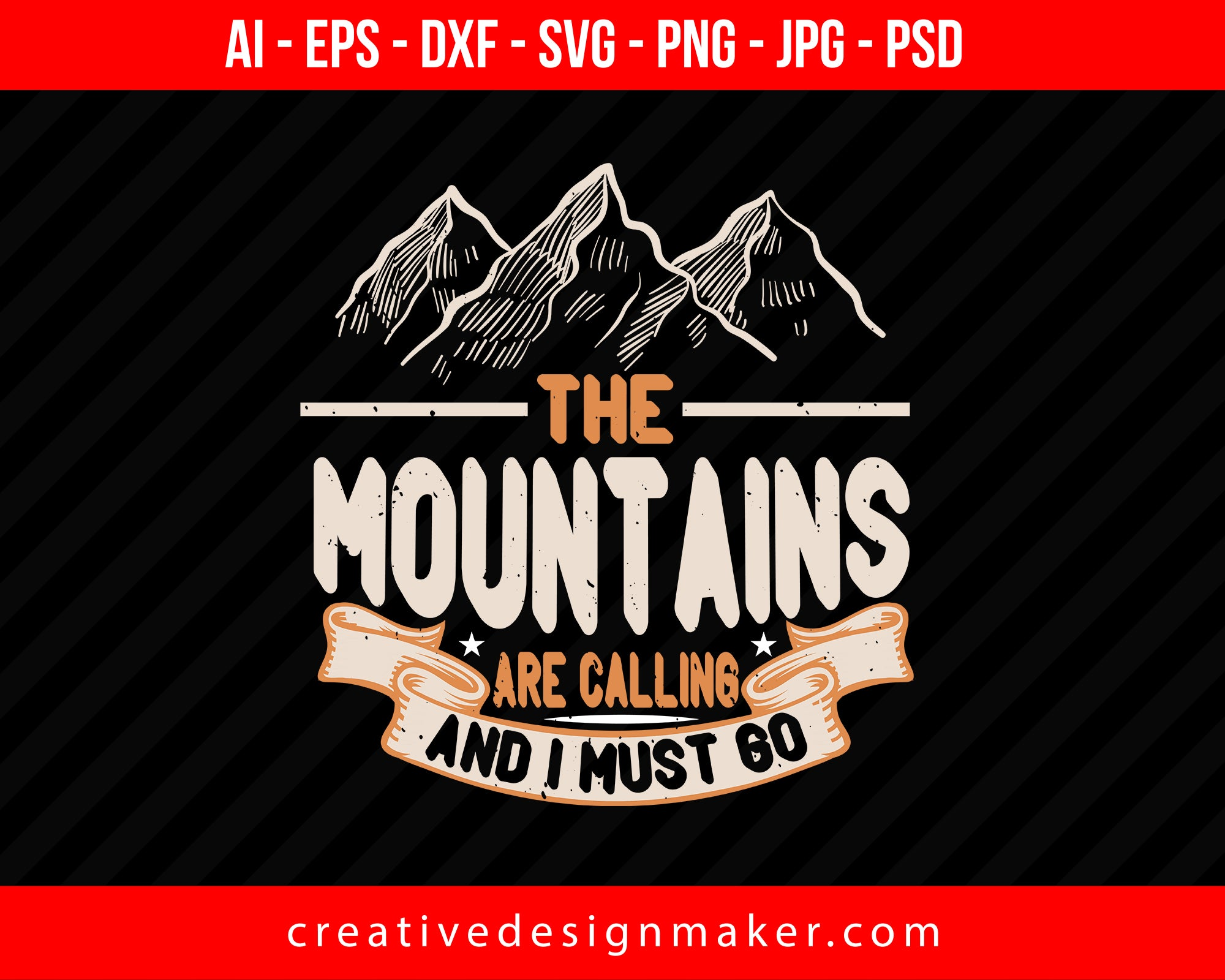 The Mountains Are Calling And I Must Go Hiking Print Ready Editable T-Shirt SVG Design!