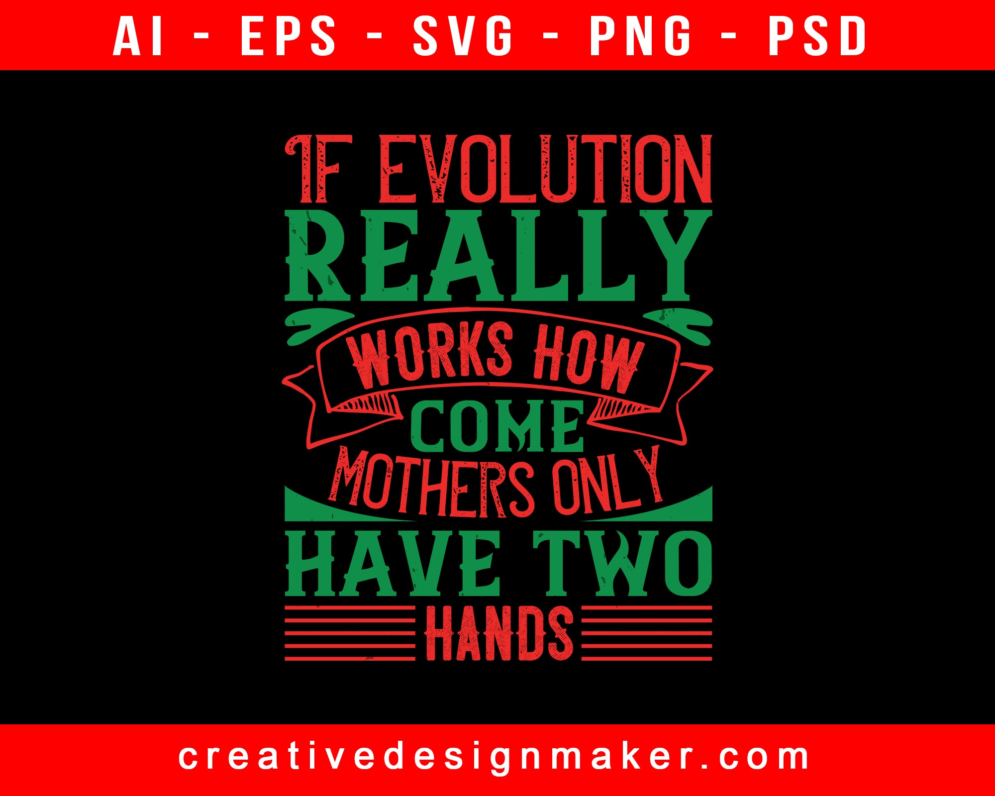 If Evolution Really Works, How Come Baby Print Ready Editable T-Shirt SVG Design!