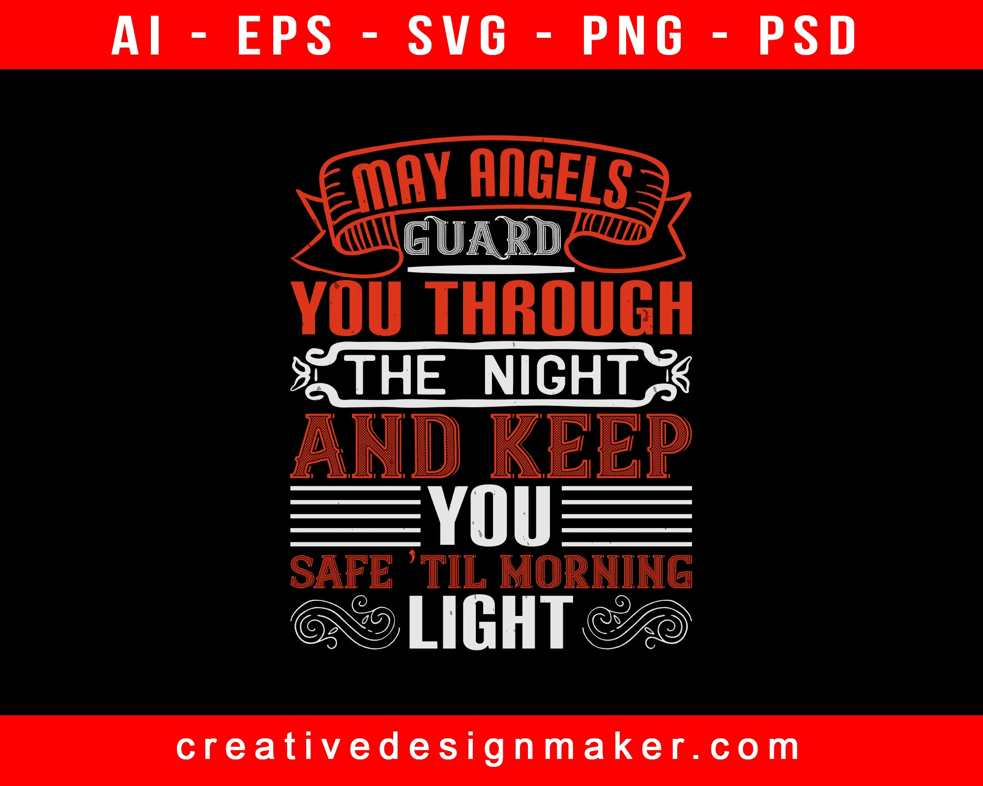 May Angels Guard You Through The Night And Baby Print Ready Editable T-Shirt SVG Design!