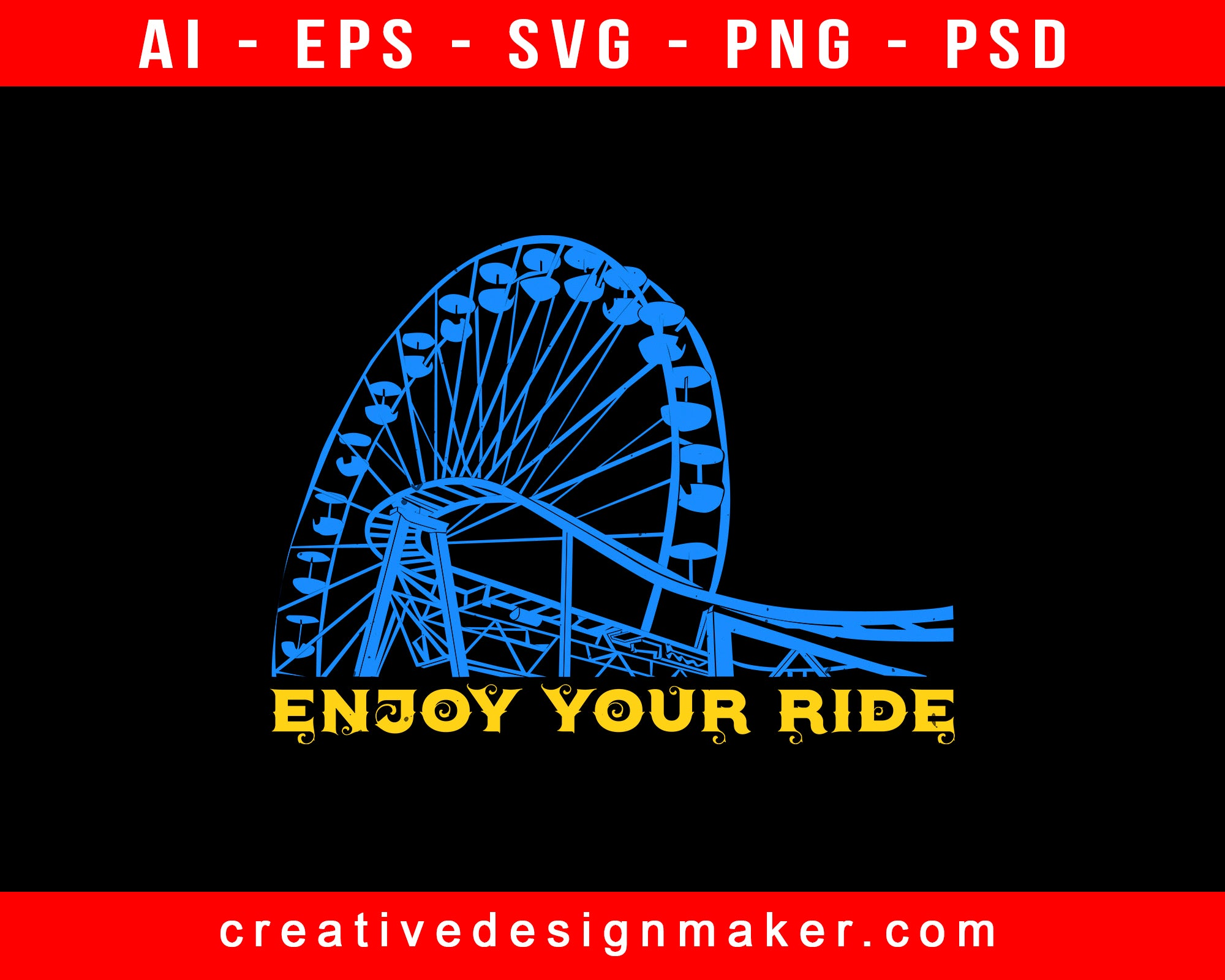 Enjoy Your Ride Amusement Park Print Ready Editable T-Shirt SVG Design!