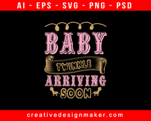 Baby Twinkle Print Ready Editable T-Shirt SVG Design!