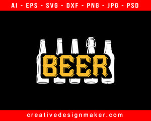 Beer Print Ready Editable T-Shirt SVG Design!