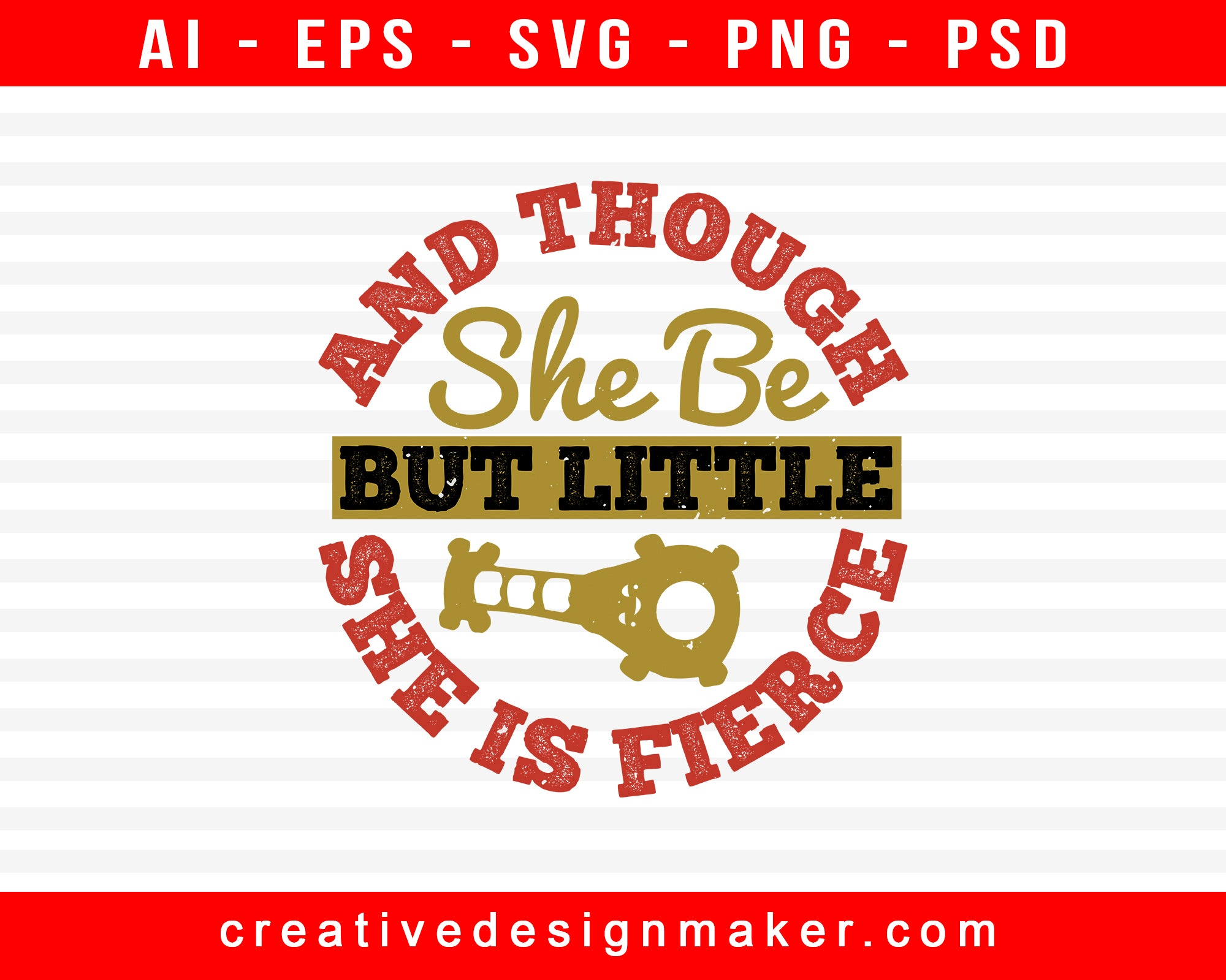 And Though She Be Baby Print Ready Editable T-Shirt SVG Design!