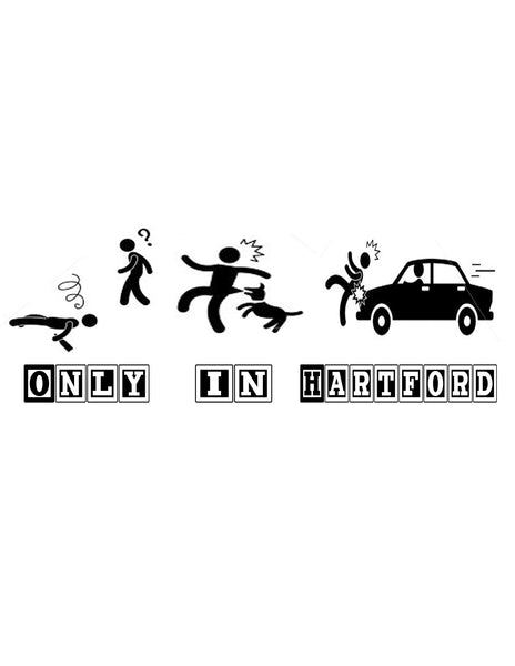 """Only In Hartford"" T-Shirt"
