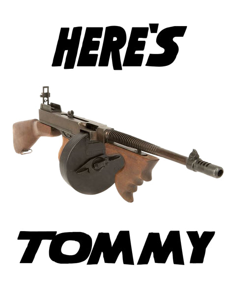 """Here's Tommy"" T-Shirt"