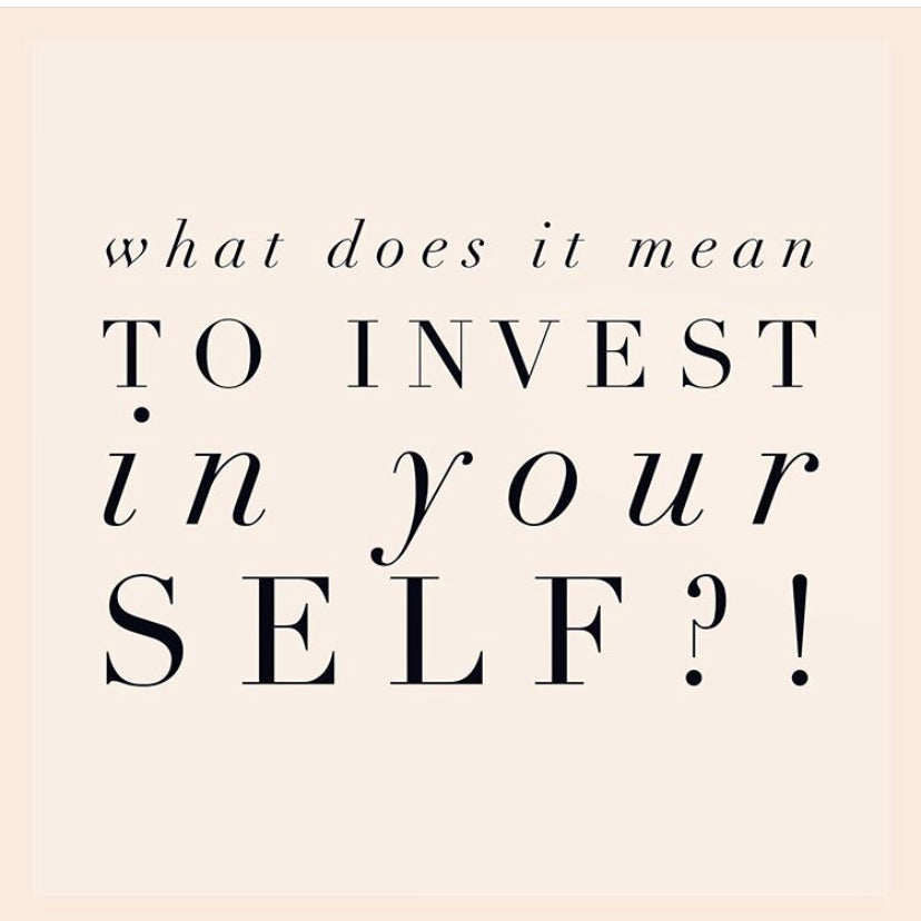 What does it mean to invest in your SELF?