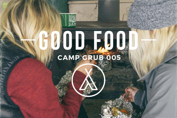 Good Food // Camp Grub 005