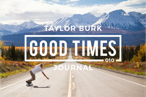 GOOD TIMES JOURNAL // GTPS 010