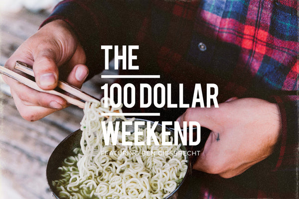 100 Dollar Weekend // Ben Giesbrecht