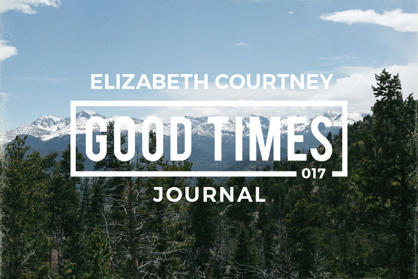 GOOD TIMES JOURNAL // GTPS 017