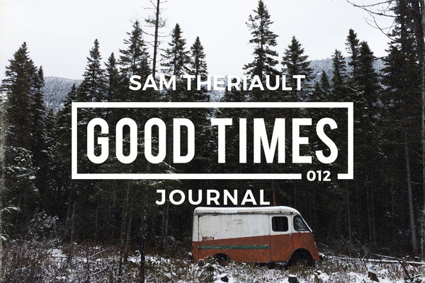 GOOD TIMES JOURNAL // GTPS 012