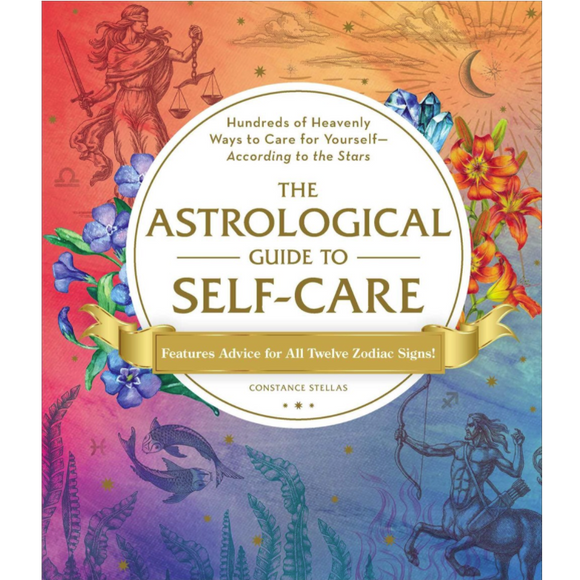 The Astrological Guide to Self-Care