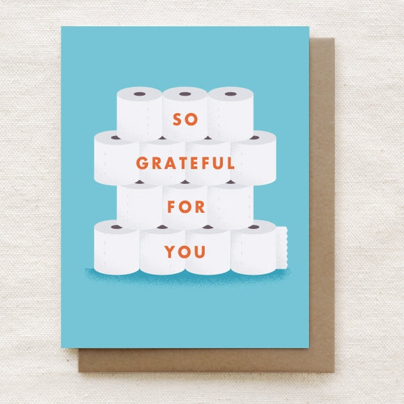 So Grateful for You - Toilet Paper Greeting Card