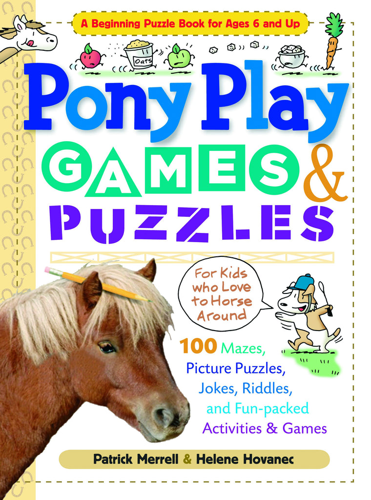 Pony Play Games and & Puzzles for Kids Book