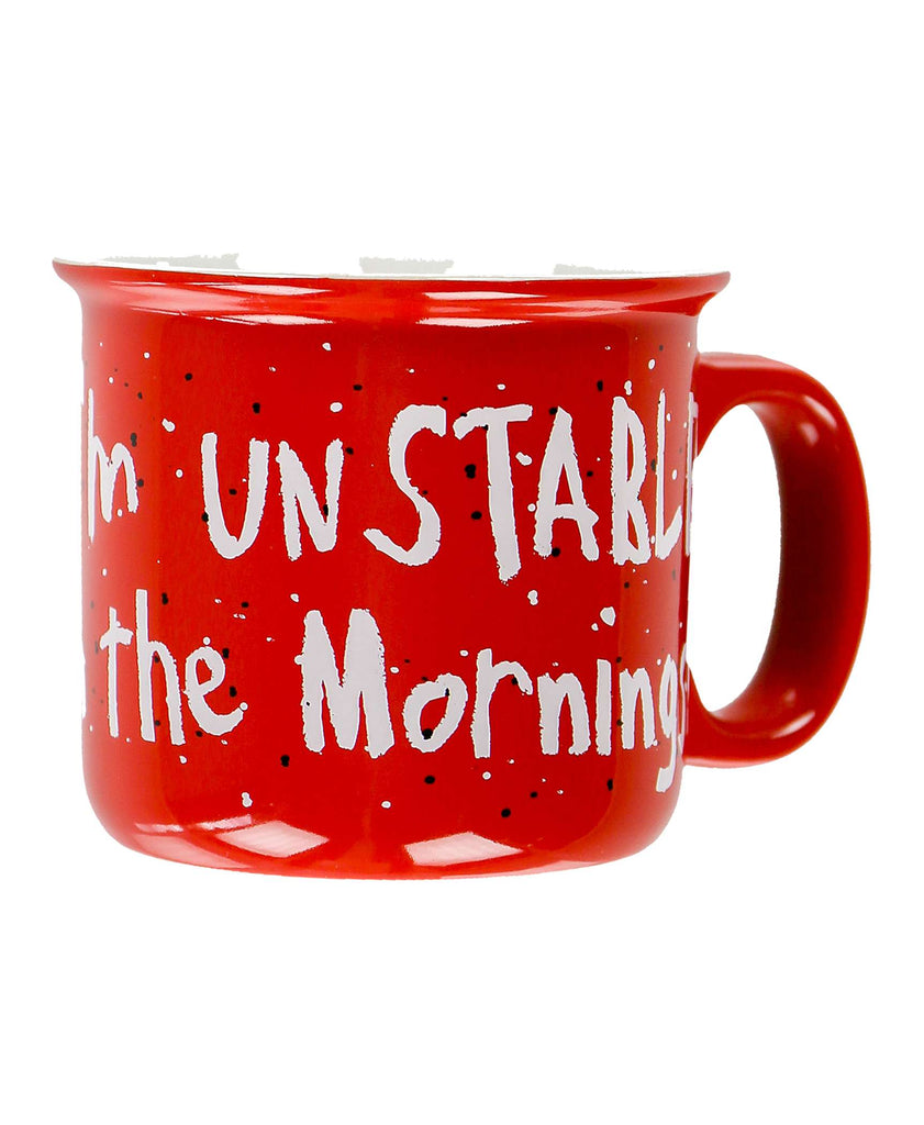 Unstable In The Mornings Mug