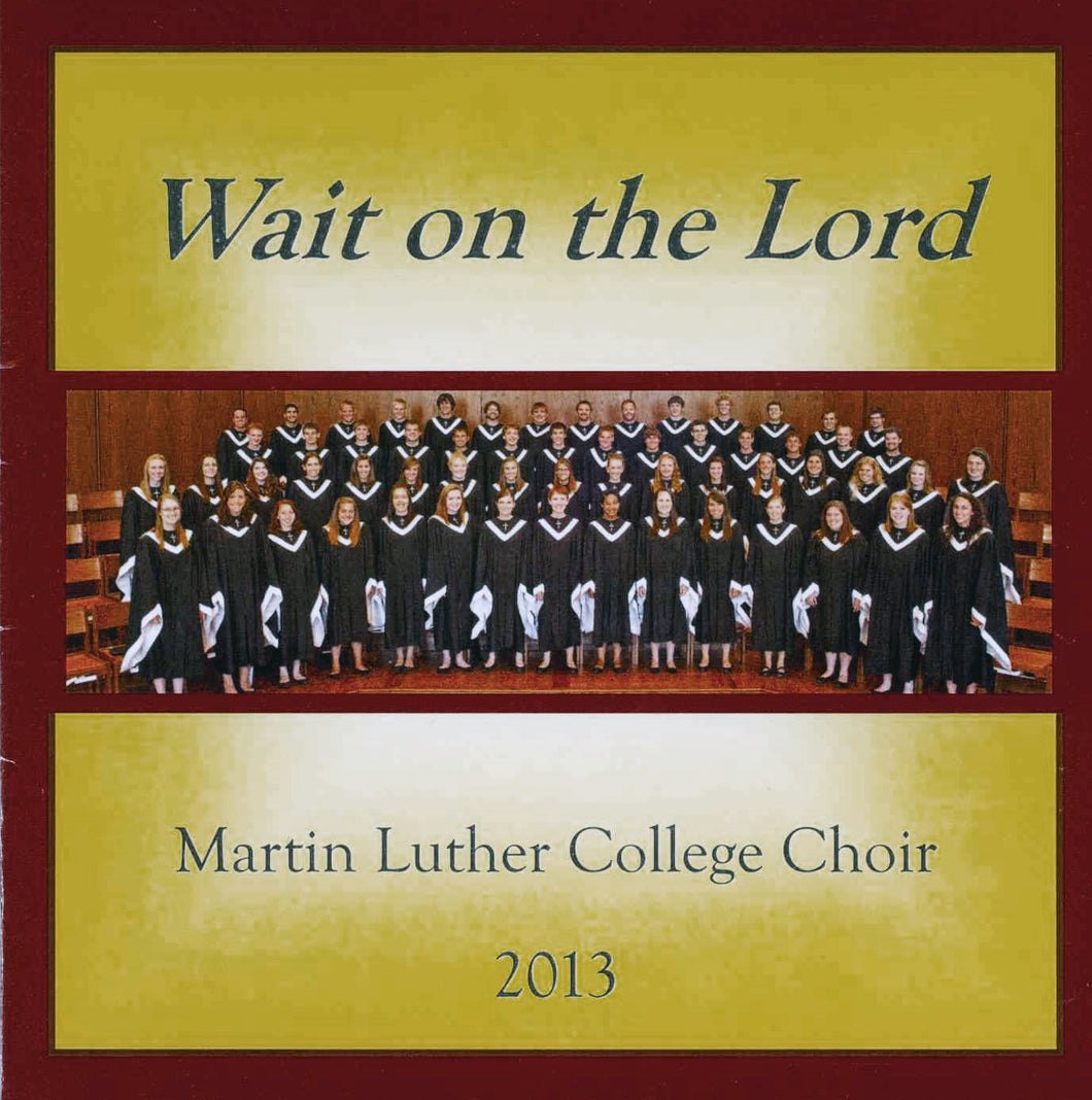 2013 - Wait On The Lord (physical CD)