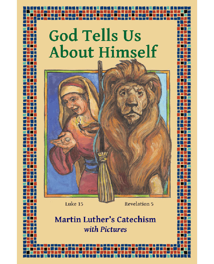 God Tells Us About Himself - Picture Catechism