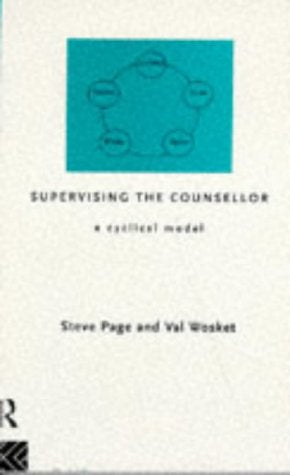 Supervising the Counsellor: A Cyclical Model
