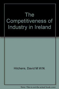 The Competitiveness of Industry in Ireland