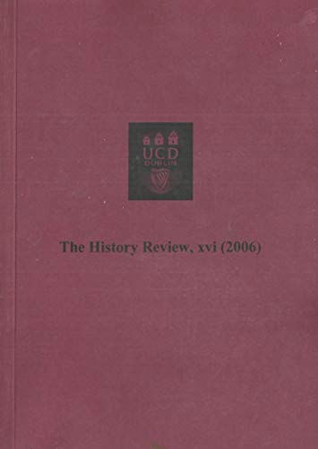 The History Review, XVI (16), 2006 - University College Dublin (UCD)