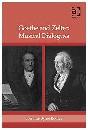 Goethe and Zelter: Musical Dialogues