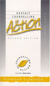 Gestalt Counselling in Action (Counselling in Action series)