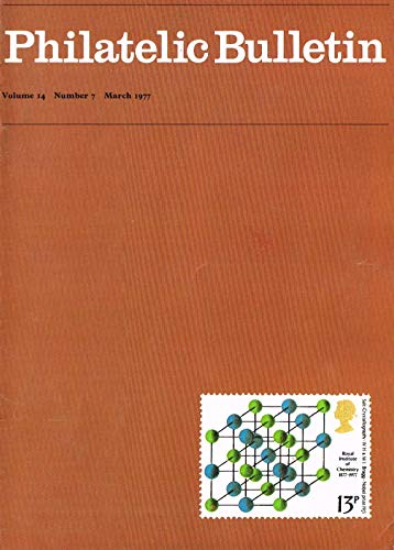 Philatelic Bulletin - Volume 14: Number 7, March 1977